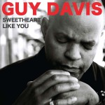 Guy Davis - Sweetheart Like You