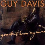 Guy Davis - You Don't Know My Mind